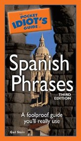 The Pocket Idiot's Guide to Spanish Phrases | Gail Stein |