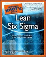 The Complete Idiot's Guide to Lean Six Sigma | Neil Breakthrough Management Group ; Decarlo |