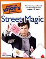 The Complete Idiot's Guide to Street Magic | Tom Ogden |