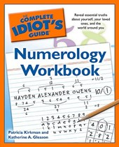 The Complete Idiot's Guide Numerology Workbook | Kirkman, Patricia ; Gleason, Katherine A. |