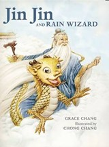 Jin Jin and Rain Wizard | Grace Chang |