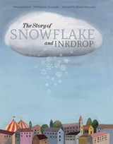 The Story of Snowflake and Inkdrop | Pierdomenico Baccalario |