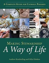 Making Stewardship a Way of Life | Andrew Kemberling |