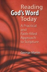 Reading God's Word Today | George Martin |