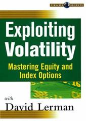Exploiting Volatility