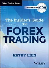 The Insider's Guide to FOREX Trading | Kathy Lien |