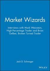 Market Wizards Interviews with Mark Weinstein and Brian Gelber