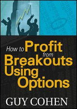 How to Profit from Breakouts Using Options | Guy Cohen |