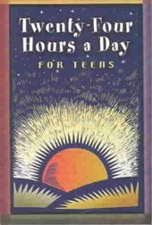 Twenty-Four Hours a Day for Teens |  |