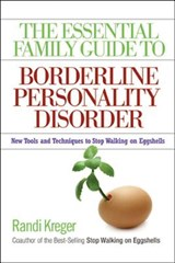 The Essential Family Guide to Borderline Personality Disorder | Randi Kreger |