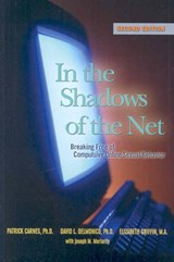 In the Shadows of the Net | Patrick J. Carnes |