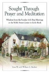 Sought Through Prayer and Meditation | Gene W. |