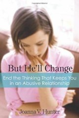 But He'll Change | Joanna V. Hunter |