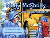 Molly McSholly Conquers Kindergarten | Tracy Uttley |