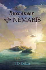 The Buccaneer of Nemaris | J. D. Delzer |