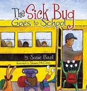 The Sick Bug Goes to School