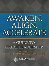Awaken, Align, Accelerate