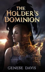 The Holder's Dominion | Genese Davis |