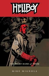 Hellboy Volume 4: The Right Hand Of Doom (2nd Ed.)