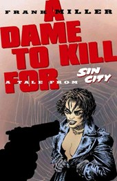 Sin City 2. A Dame to Kill For