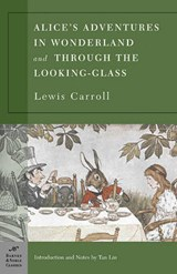 Alice's Adventures in Wonderland and Through the Looking Glass | Lewis Carroll |