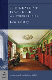 The Death of Ivan Ilych and Other Stories (Barnes & Noble Classics Series) | Leo Tolstoy |