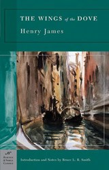 The Wings of the Dove | James, Henry ; Smith, Bruce L. R. |