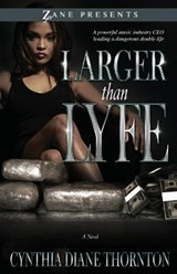 Larger Than Lyfe | Cynthia Diane Thornton |