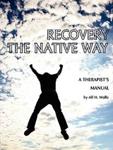 Recovery the Native Way |  |