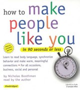 How to Make People Like You in 90 Seconds or Less | Nicholas Boothman |
