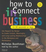 How to Connect in Business in 90 Seconds or Less | Nicholas Boothman |