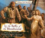 In the Belly of the Bloodhound | L. A. Meyer |