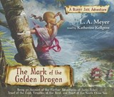 The Mark of the Golden Dragon | L. A. Meyer |