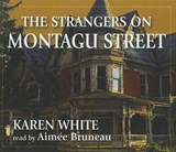 The Strangers on Montagu Street | Karen White |