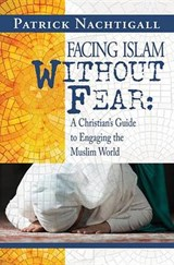 Facing Islam Without Fear | Patrick Nachtigall |