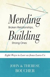 Mending Broken Relationships, Building Strong Ones