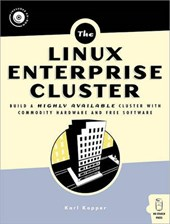 The Linux Enterprise Cluster. Mit CD-ROM