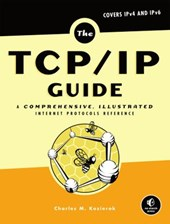The TCP/IP Guide | Charles M. Kozierok |