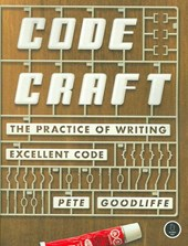 Code Craft - The Practice of Writing Excellent Code