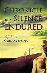 Chronicle of a Silence Endured | Guido Verona |