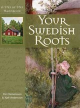 Your Swedish Roots | Clemensson, Per; Andersson, Kjell |