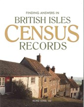Finding Answers in British Isles Census Records | Echo King |