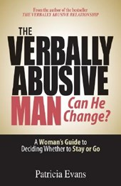 The Verbally Abusive Man - Can He Change? | Patricia Evans |