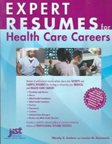 Expert Resumes for Health Care Careers | Enelow, Wendy S. ; Kursmark, Louise M. |