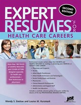 Expert Resumes for Health Care Careers | Wendy S. Enelow |