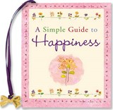 A Simple Guide to Happiness | Barbara Paulding |