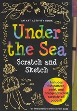 Under the Sea Scratch and Sketch | Heather Zschock |