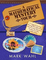 A Mathematical Mystery Tour | Mark Wahl |