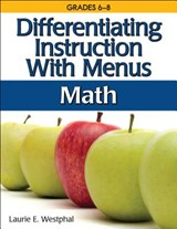 Differentiating Instruction With Menus Math | Laurie E. Westphal |