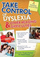 Take Control of Dyslexia and Other Reading Difficulties | Fisher, Jennifer Engel; Price, Janet |